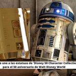 R2-D2 se une a las estatuas de 'Disney 50 Character Collection' para el 50 aniversario de Walt Disney World